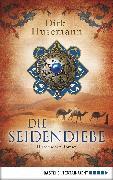 Cover-Bild zu Husemann, Dirk: Die Seidendiebe (eBook)