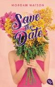 Cover-Bild zu Matson, Morgan: Save the Date (eBook)