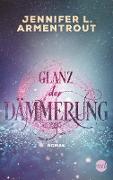 Cover-Bild zu Armentrout, Jennifer L.: Glanz der Dämmerung (eBook)