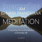 Cover-Bild zu eBook I Am Ishvara Pranidhana