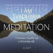 Cover-Bild zu eBook I Am Svadhyaya