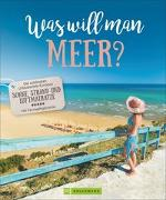 Cover-Bild zu Fischer, Anja: Was will man Meer?