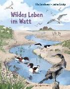 Cover-Bild zu Sokolowski, Ilka: Wildes Leben im Watt