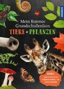 Cover-Bild zu Sokolowski, Ilka: Mein Kosmos Grundschullexikon Tiere & Pflanzen