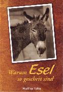Cover-Bild zu Kuhnert, Cornelia: Warum Esel so gescheit sind (eBook)