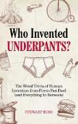 Cover-Bild zu Ross, Stewart: Who Invented Underpants? (eBook)