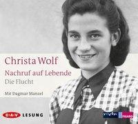 Cover-Bild zu Wolf, Christa: Nachruf auf Lebende. Die Flucht