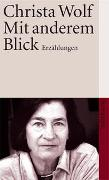 Cover-Bild zu Wolf, Christa: Mit anderem Blick