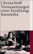 Cover-Bild zu Wolf, Christa: Voraussetzungen einer Erzählung: Kassandra