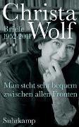 Cover-Bild zu Wolf, Christa: Man steht sehr bequem zwischen allen Fronten
