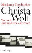 Cover-Bild zu Wolf, Christa: Moskauer Tagebücher