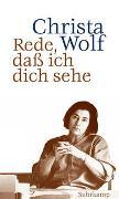 Cover-Bild zu Wolf, Christa: Rede, daß ich dich sehe