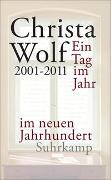 Cover-Bild zu Wolf, Christa: Ein Tag im Jahr im neuen Jahrhundert