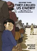 Cover-Bild zu They Called Us Enemy (eBook) von Scott, Steven