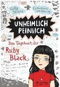 Cover-Bild zu Unheimlich peinlich - Das Tagebuch der Ruby Black von Stronk, Cally