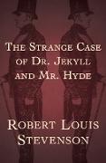 Cover-Bild zu The Strange Case of Dr. Jekyll and Mr. Hyde (eBook) von Stevenson, Robert L