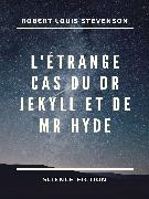 Cover-Bild zu L'Étrange Cas du Dr Jekyll et de Mr Hyde (eBook) von Stevenson, Robert Louis