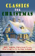 Cover-Bild zu CLASSICS FOR CHRISTMAS: 180+ Novels, Christmas Tales, Poems & Carols in One Volume (Illustrated) (eBook) von MacDonald, George