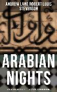 Cover-Bild zu ARABIAN NIGHTS: Andrew Lang's 1001 Nights & R. L. Stevenson's New Arabian Nights (eBook) von Stevenson, Robert Louis