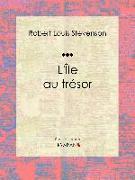 Cover-Bild zu L'Île au trésor (eBook) von Louis Stevenson, Robert