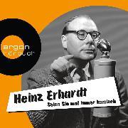 Cover-Bild zu Erhardt, Heinz: Seien Sie mal immer komisch - Geschichten, Gedichte und Lieder (Ungekürzte Lesung mit Musik) (Audio Download)