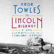 Cover-Bild zu The Lincoln Highway von Towles, Amor