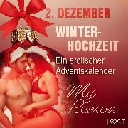 Cover-Bild zu 2. Dezember: Winterhochzeit - ein erotischer Adventskalender (Audio Download) von Lemon, My