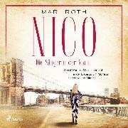 Cover-Bild zu Nico - Die Sängerin der Nacht (Audio Download) von Roth, Mari