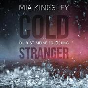 Cover-Bild zu Cold Stranger (Audio Download) von Kingsley, Mia