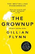 Cover-Bild zu Flynn, Gillian: The Grownup (eBook)