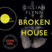 Cover-Bild zu Flynn, Gillian: Broken House - Düstere Ahnung