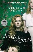 Cover-Bild zu Flynn, Gillian: Sharp Objects (eBook)
