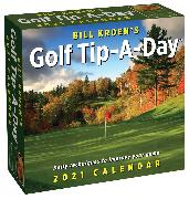 Cover-Bild zu Bill Kroen's Golf Tip-A-Day 2021 Calendar von Kroen, Bill