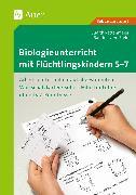 Cover-Bild zu Biologieunterricht mit Flüchtlingskindern 5-7 von Rettenmeier, Judith