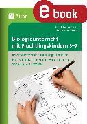 Cover-Bild zu Biologieunterricht mit Flüchtlingskindern 5-7 (eBook) von Rettenmeier, Judith