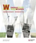 Cover-Bild zu Hauser, Walter (Hrsg.): Energiewenden - Wendezeiten