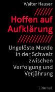 Cover-Bild zu Hauser, Walter: Hoffen auf Aufklärung