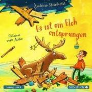 Cover-Bild zu Es ist ein Elch entsprungen von Steinhöfel, Andreas