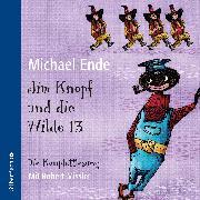 Cover-Bild zu Jim Knopf und die Wilde 13 - Die Komplettlesung von Ende, Michael