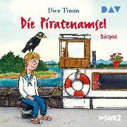 Cover-Bild zu Die Piratenamsel (Audio Download) von Timm, Uwe