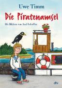 Cover-Bild zu Die Piratenamsel von Timm, Uwe