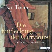 Cover-Bild zu Die Entdeckung der Currywurst - (Audio Download) von Timm, Uwe