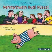 Cover-Bild zu Rennschwein Rudi Rüssel (Audio Download) von Timm, Uwe