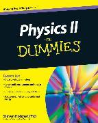 Cover-Bild zu Holzner, Steven: Physics II For Dummies (eBook)