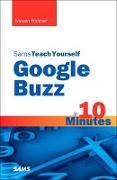 Cover-Bild zu Holzner, Steven: Sams Teach Yourself Google Buzz in 10 Minutes (eBook)