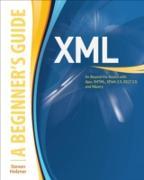 Cover-Bild zu Holzner, Steven: XML: A Beginner's Guide (eBook)
