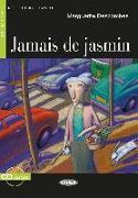 Cover-Bild zu Jamais de jasmin. Buch + Audio-CD von Descombes, Marguerite