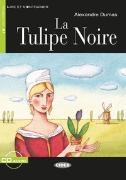 Cover-Bild zu La Tulipe Noire. Buch + Audio-CD von Dumas, Alexandre