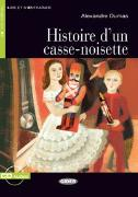 Cover-Bild zu Histoire d'un casse-noisette. Buch + Audio-CD von Dumas, Alexandre