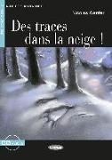 Cover-Bild zu Des traces dans la neige ! Buch + Audio-CD von Gerrier, Nicolas